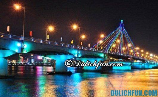 Những cây cầu đẹp, nổi tiếng nhất ở Đà Nẵng: Đà Nẵng có cầu nào đẹp?