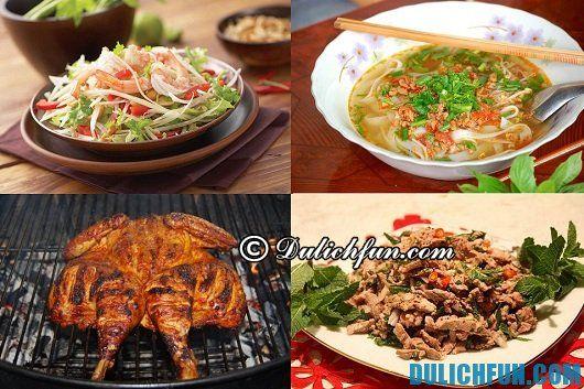 Hướng dẫn lịch trình vui chơi ăn uống ở Lào: kinh nghiệm ăn uống khi đi du lịch Lào