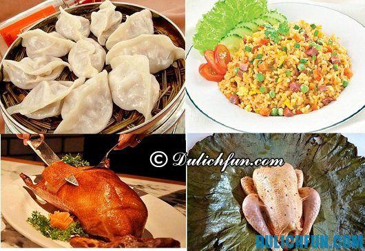 Kinh nghiệm ăn uống khi đi du lịch Trung Quốc: món ăn ngon đặc sản Trung Quốc