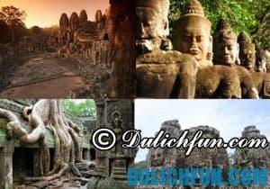 Kinh nghiệm du lịch Campuchia: Những địa điểm đẹp nên đến khi đến Campuchia