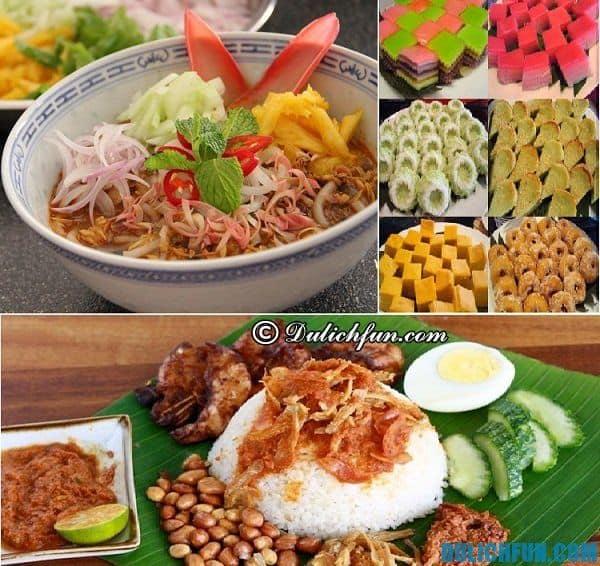 Cẩm nang du lịch Malaysia, những món ăn truyền thống của người Malaysia