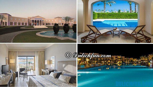 Kinh nghiệm du lịch Ai Cập - khách sạn đẹp và chất lượng