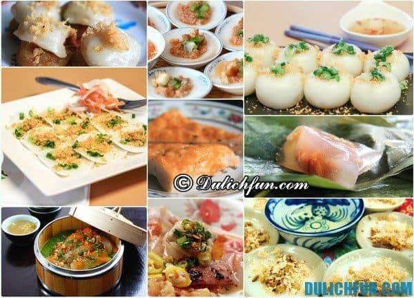 Kinh nghiệm du lịch Huế - Ăn uống ở đâu ngon và rẻ? Những món ăn đặc sản ngon, nổi tiếng ở Huế