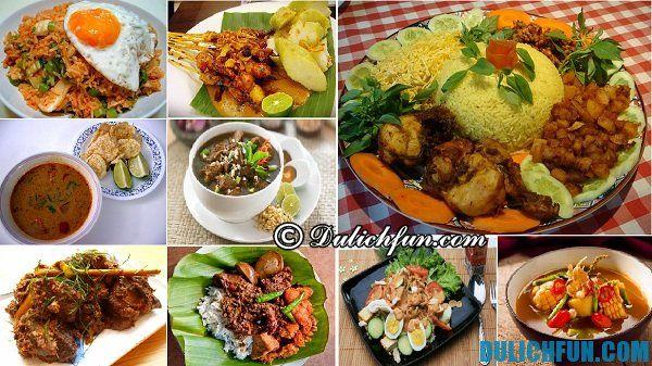 Những món ăn ngon, truyền thống của người Indonesia