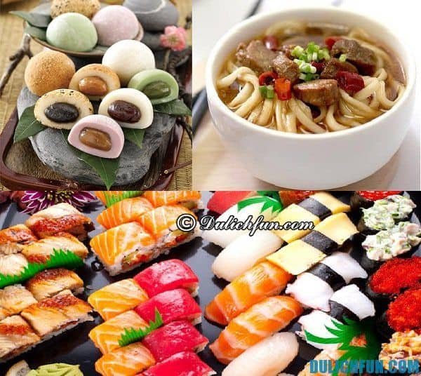 Kinh nghiệm du lịch Nhật Bản: Món ăn đặc sản ngon nổi tiếng ở Nhật Bản - Du lịch Nhật Bản nên ăn gì?