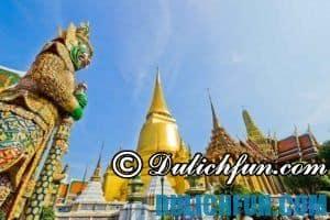 Kinh nghiệm du lịch Thái Lan tự túc đầy đủ, chi tiết