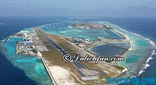 Hướng dẫn & kinh nghiệm du lịch Maldives: Du lịch Maldives bằng phương tiện gì thuận lợi nhất
