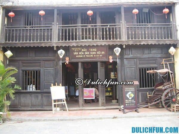 Bảo tàng lịch sử văn hóa Hội An điểm du lịch đẹp, nổi tiếng của Hội An. Nên đi đâu chơi khi du lịch Hội An?