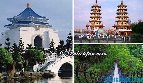 Kinh nghiệm du lịch Đài Loan - địa điểm tham quan nổi tiếng