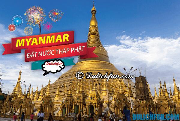 Chi phí du lịch Myanmar. Chuẩn bị bao tiền khi du lịch Myanmar?