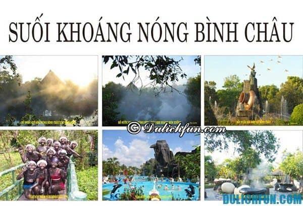 Hướng dẫn du lịch Bình Châu đầy đủ nhất. Kinh nghiệm du lịch suối nước nóng Bình Châu
