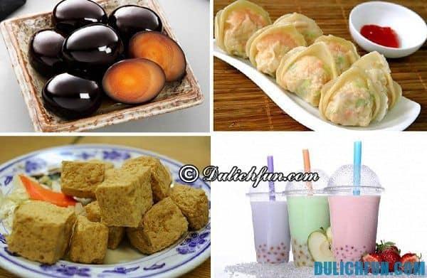 Ăn gì ngon khi du lịch Đài Loan?