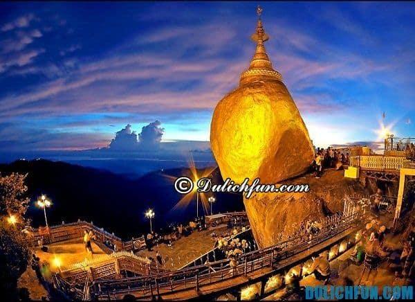 Điểm tham quan nổi tiếng nhất Myanmar. Khu du lịch độc đáo, cảnh đẹp ở Myanmar