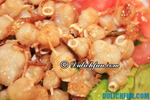 Ăn gì khi đi du lịch Mũi Né, Phan Thiết?Danh sách những món ăn ngon, đặc sản ở Mũi Né, Phan Thiết.