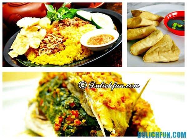 Kinh nghiệm du lịch Bali. Ẩm thực Bali. Những món ăn ngon nổi tiếng Bali