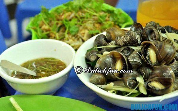 Top những quán ăn ngon nổi tiếng giá rẻ ở Hải Phòng. Địa chỉ ăn ốc ngon nổi tiếng ở Hải Phòng