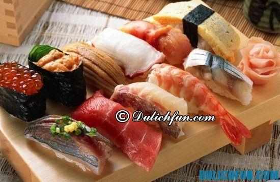 Ăn gì khi du lịch Tokyo? Nigiri-zushi, món ăn ngon, nổi tiếng ở Tokyo bạn nên thử