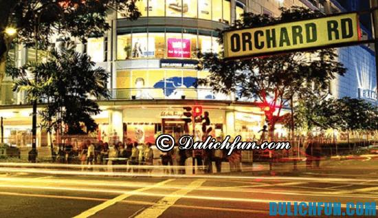 Orchard Road, địa điểm mua sắm nổi tiếng nhất ở Singapore không nên bỏ lỡ