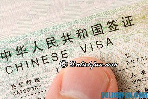 Thủ tục xin visa đi du lịch Trung Quốc. Kinh nghiệm làm visa du lịch Trung Quốc