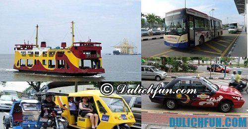 Kinh nghiệm du lịch Penang: Những phương tiện di chuyển tới Penang
