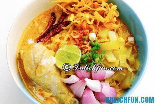 Hướng dẫn du lịch Chiang Mai hấp dẫn, thú vị: món ngon không thể bỏ qua khi du lịch Chiang Mai