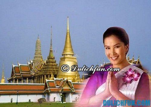 Những điều cần chú ý và nên nhớ khi du lịch Thái Lan