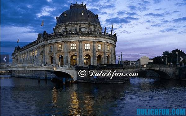 Bảo tàng Bode, địa điểm du lịch đẹp ở Berlin. Khám phá những địa điểm du lịch nổi tiếng ở Berlin - Nên đi đâu chơi khi du lịch Berlin?