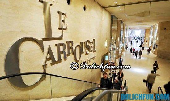 Carrousel du Louvre, địa điểm mua sắm nổi tiếng ở Paris. Khám phá các khu trung tâm mua sắm ở Paris