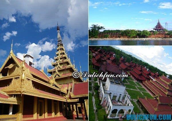 Du lịch Mandalay nên đi đâu? Điểm tham quan nên ghé ở Mandalay