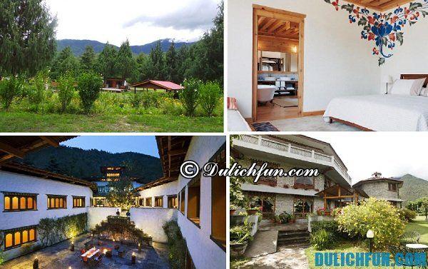 Kinh nghiệm du lịch Bhutan: Nên ở khách sạn nào khi du lịch Bhutan?