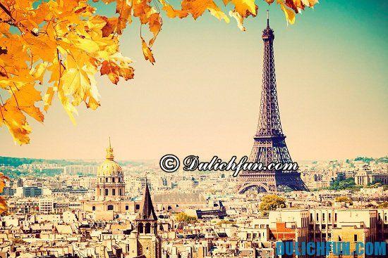 Chia sẻ những kinh nghiệm du lịch Paris đầy đủ, chi tiết