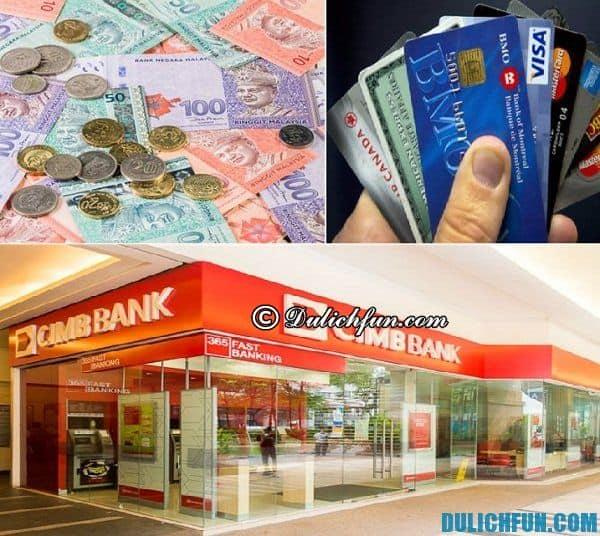 Những lưu ý khi đổi tiền ở Malaysia. Những lưu ý cần thiết khi du lịch Malaysia