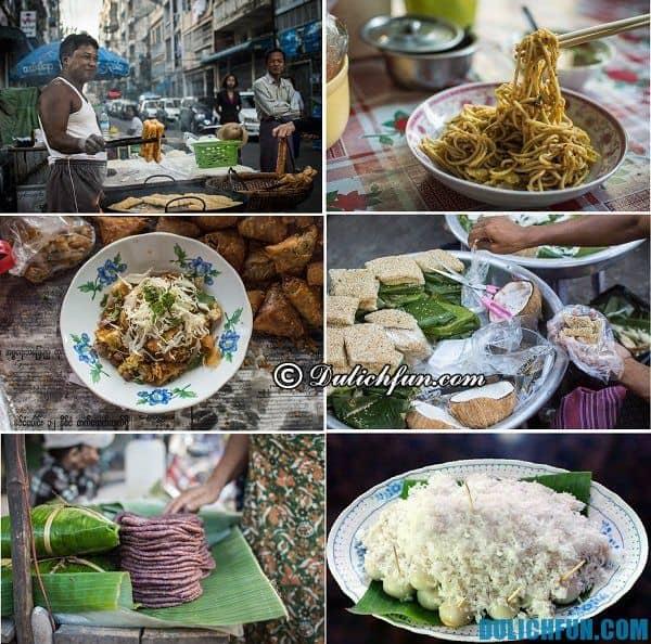 Những món ăn ngon, đặc sản ở Yangon. Kinh nghiệm du lịch ở Yangon