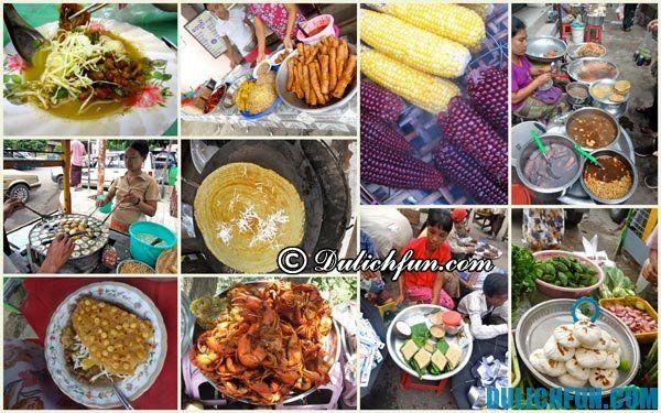 Ẩm thực Myanmar. Du lịch Myanmar nên ăn gì?