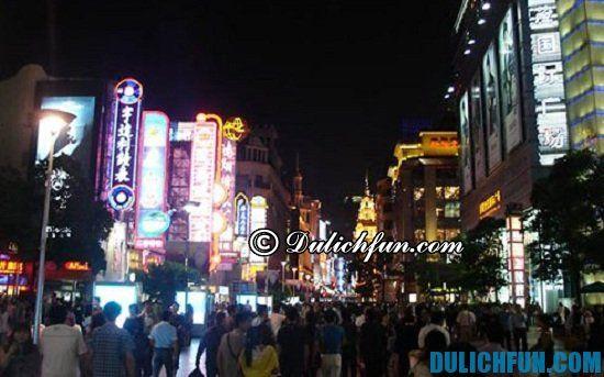 Khám phá những địa điểm tham quan ở Thượng Hải. Nam Kinh lộ, điểm tham quan ở Thượng Hải nhất định phải tới