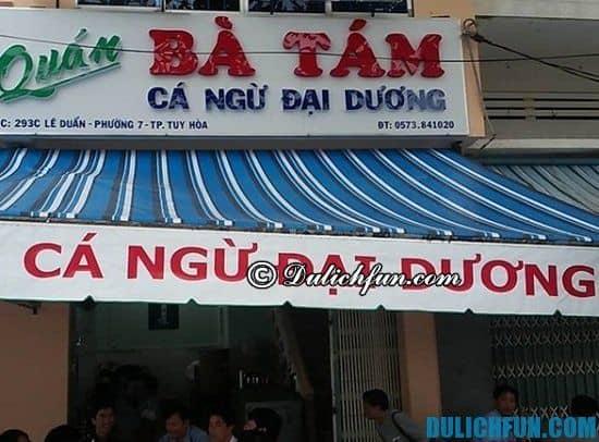 Nhà hàng, quán ăn đặc sản ở Tuy Hòa nổi tiếng nhất: Địa chỉ thưởng thức ẩm thực Tuy Hòa ngon bổ rẻ