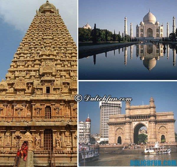 Kinh nghiệm du lịch Ấn Độ - điểm tham quan nổi tiếng
