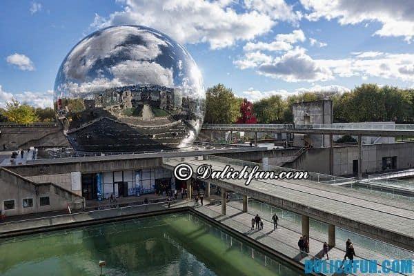 Par de la Villette địa điểm du lịch đẹp hấp dẫn nhất Paris; Địa điểm du lịch nổi tiếng ở Paris Pháp