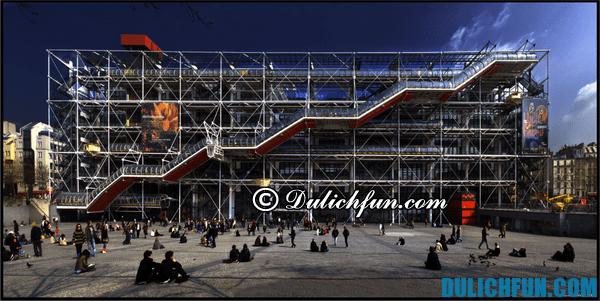 Trung tâm Pompidou điểm du lịch đẹp ở Paris: Địa điểm du lịch nổi tiếng ở Paris Pháp không thể bỏ qua