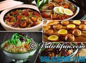 Những món ăn nổi tiếng ở Singapore đặc sắc, hấp dẫn, thú vị