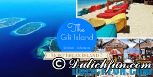 Hướng dẫn du lịch đảo Gili mới nhất, hot nhất hè này