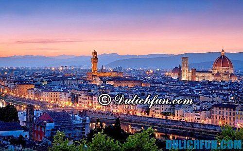 Hướng dẫn, kinh nghiệm du lịch Florence chi tiết, cụ thể