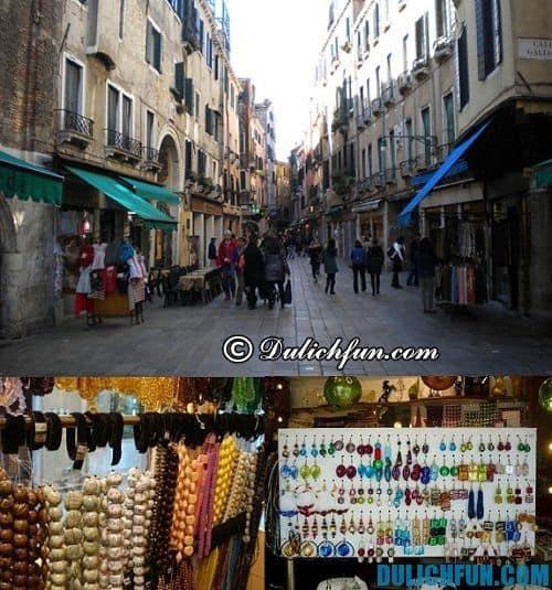 Hướng dẫn & kinh nghiệm du lịch Venice chi tiết, cụ thể: những địa chỉ mua sắm nổi tiếng ở Venice