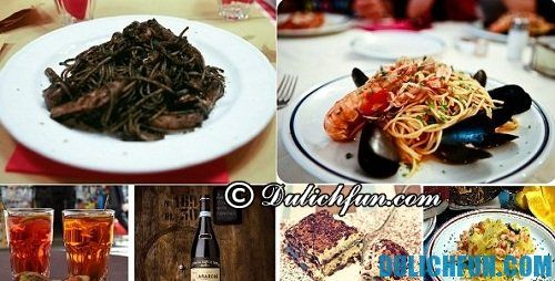Kinh nghiệm & hướng dẫn du lịch Venice tự túc, giá rẻ: những món ăn ngon, hấp dẫn ở Venice