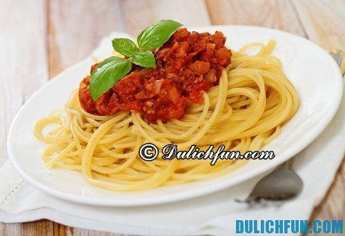 Những món ăn nổi tiếng, hấp dẫn ở Ý: Mỳ Spaghetti