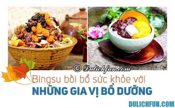 Địa chỉ ăn món Bingsu ở Hàn Quốc ngon