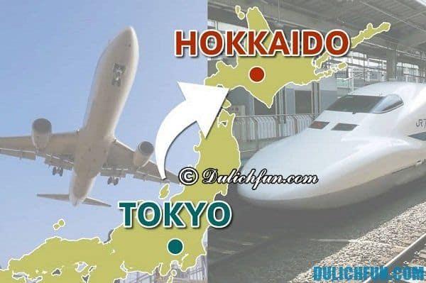 Cách di chuyển tới Hokkaido/Phương tiện, đường đi tới Hokkaido. Cách di chuyển từ Tokyo tới Hokkaido. Kinh nghiệm du lịch Hokkaido