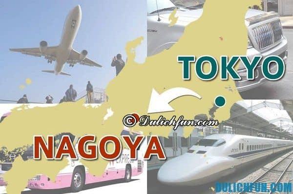 Các cách, phương tiện di chuyển từ Tokyo tới Nagoya: Du lịch Nagoya bằng phương tiện gì từ Tokyo