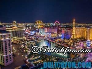 Khám phá địa điểm du lịch nổi tiếng ở Las Vegas – Mỹ