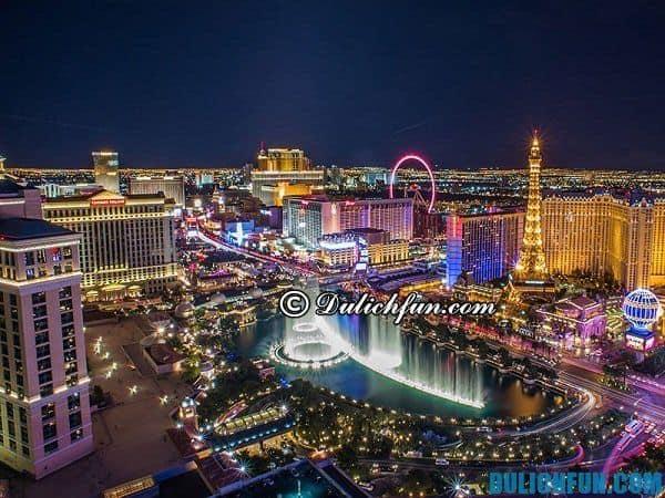 Kinh nghiệm du lịch Las Vegas, những địa điểm vui chơi nổi tiếng ở Las Vegas